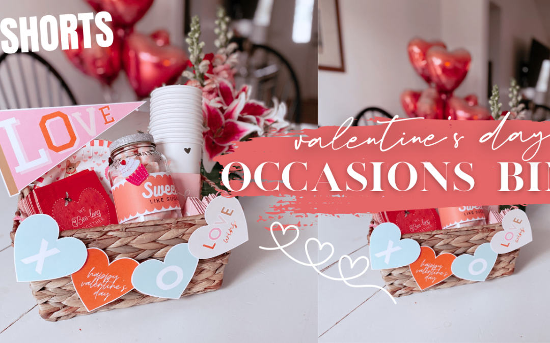 How To Create A Valentine's Day Occasions Basket